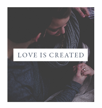 LOVE IS CREATED