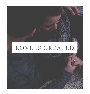 LOVE IS CREATED